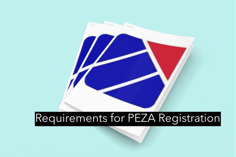 What are the Requirements for PEZA Registration?